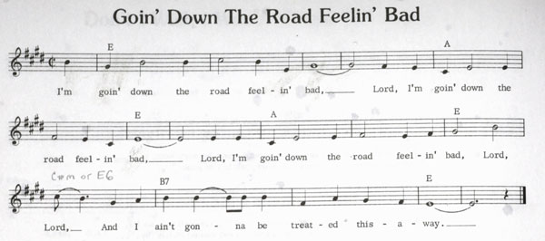 Lead Sheet for the traditional song Goin' Down the Road Feelin' Bad