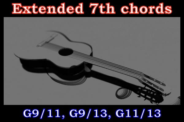 Extended Chords: Double Extended G7 Guitar Chords