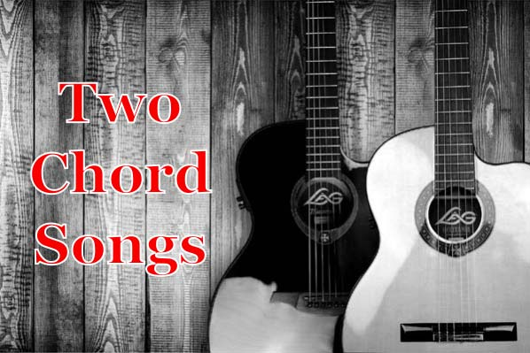 Two Chord Songs (How To Write Your Own)