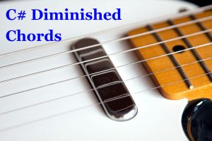 C Sharp Diminished Guitar Chords (D Major Scale)