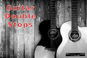 Guitar Dyads: Double Stop Intervals